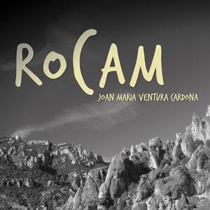 Exposició 'Rocam' de Joan Maria Ventura Cardona