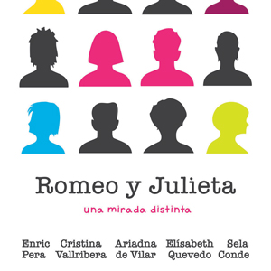Teatre 'Romeo y Julieta: una mirada distinta'