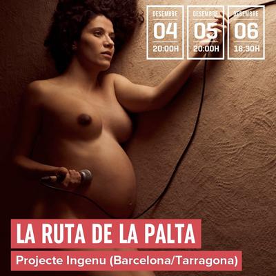 Teatre 'La Ruta de la Palta' de Projecte Ingenu, Sala Trono, Tarragona, 2020