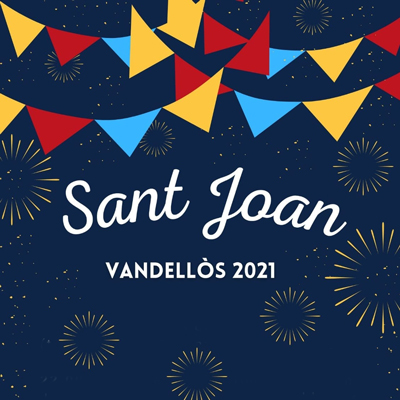 Sant Joan - Vandellòs 2021