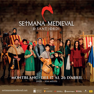 33a edició de la Setmana Medieval de Montblanc, 2020