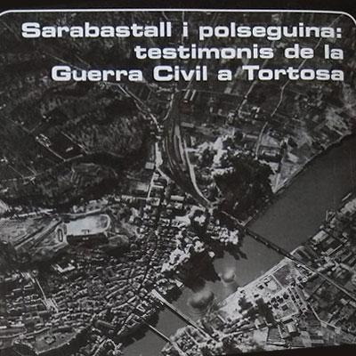 Llibre 'Sarabastall i polseguina: testimonis de la Guerra Civil a Tortosa' de Toni Royo