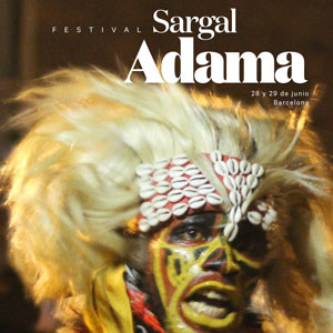 Festival Sargal Adama - Barcelona 2019