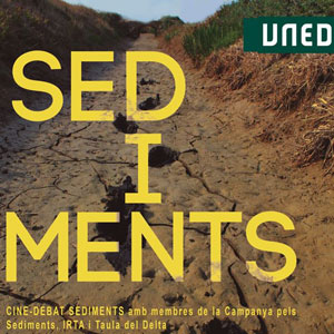Cine-debat documental 'SEDiMENTS' - Tortosa 2020