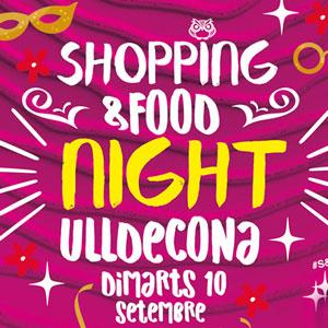 Shopping&Food Night - Ulldecona 2019