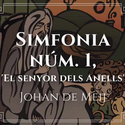 Simfonia no 1 d''El Senyor dels Anells' de Johan de Meij