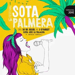 Festival Sota la Palmera a Tarragona, 2019
