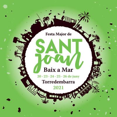 Festa Major de Sant Joan de Baix a Mar, Torredembarra, 2021