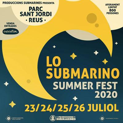 Lo Submarino Summer Fest, Reus, 2020
