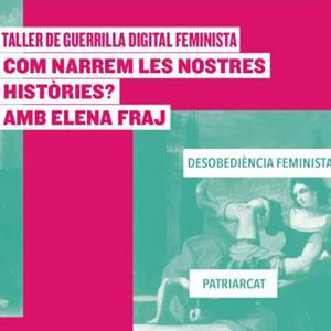 Taller de guerrilla digital feminista - Lo Pati 2019