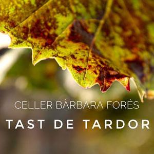 Tast de Tardor - Celler Bàrbara Forés 2019