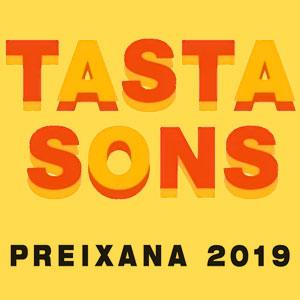 Festival Tastasons a Preixana, 2019