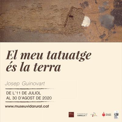 Exposició 'El meu tatuatge és la terra' de Josep Guinovart, 2020