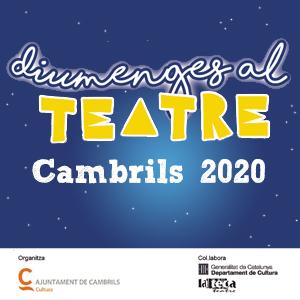 Cicle Diumenges al Teatre, Cambrils, 2020