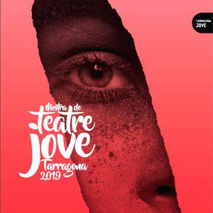 26a edició de la Mostra de Teatre Jove a Tarragona, 2019