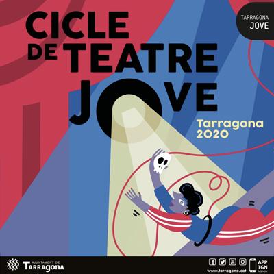 Cicle de Teatre Jove, Tarragona, 2020