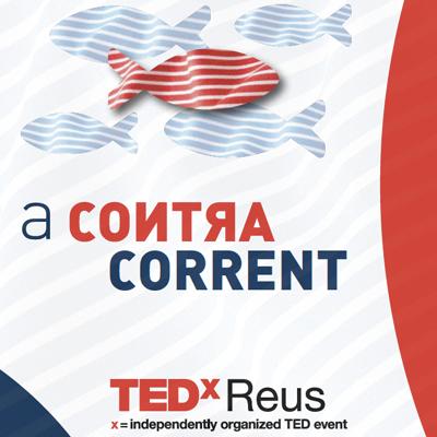 TEDxReus virtual, A contracorrent, 2021