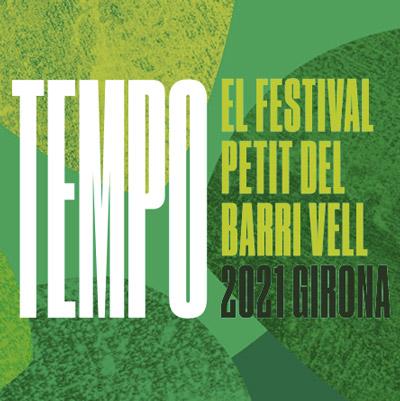 Festival Tempo Sota les Estrelles a Girona, 2021