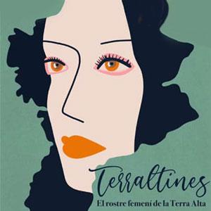 Exposició 'Terraltines. El rostre femení de la Terra Alta'