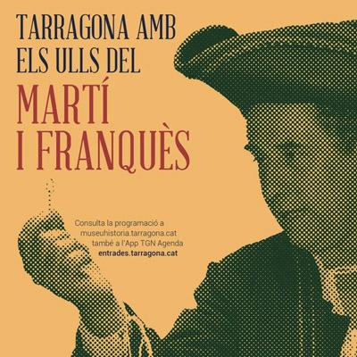 Tarragona amb els ulls d'Antoni de Martí i Franquès, 2021