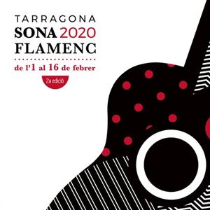 2a edició, Tarragona Sona Flamenc, Tarragona, 2020