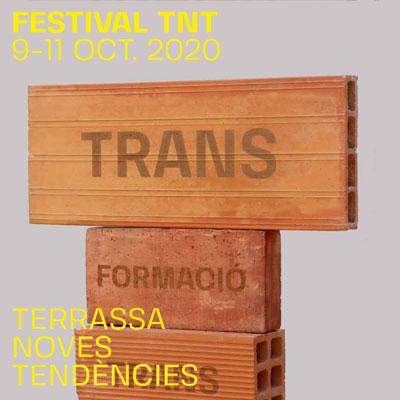 Festival TNT.Terrassa Noves Tendències, Terrassa, 2020