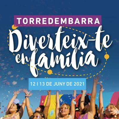 Diverteix-te en família, torredembarra, 2021