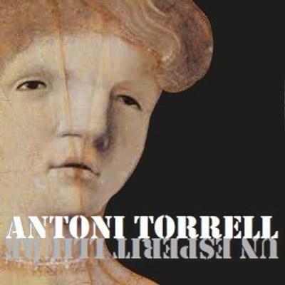 Exposició 'Antoni Torrell. Un esperit lliure'