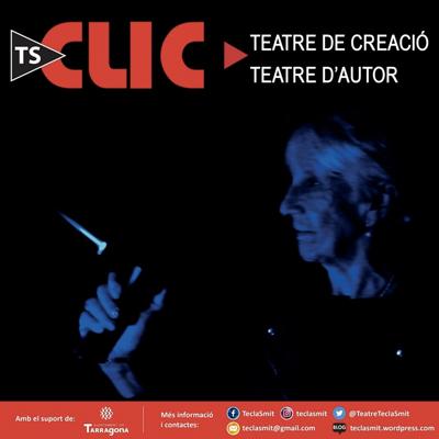 Cicle de teatre 'Clic' de Tecla Smit