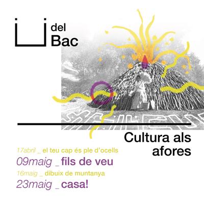 Ü del Bac, Cultura als afores, Vall de Bianya, 2021