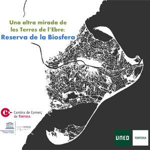 Conferència 'Una altra mirada de les Terres de l'Ebre: Reserva de la Biosfera' - UNED Tortosa 2019