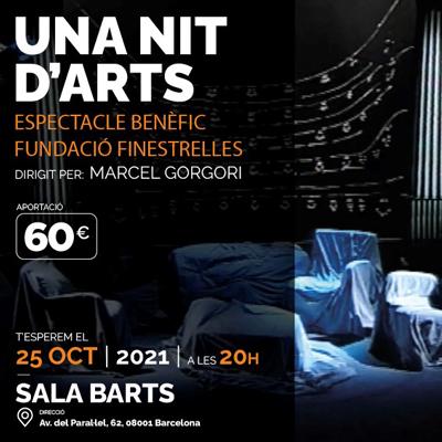 Espectacle 'Una nit d'arts' - Fundació Finestrelles 2021