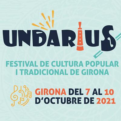 Festival Undàrius - Girona 2021