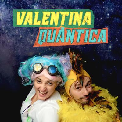 Teatre familiar 'Valentina Quàntica' de la Cia. Anna Roca