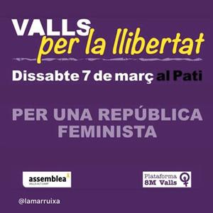 Valls per la llibertat, República feminista, feminisme, valls, 2020