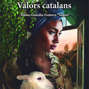 Llibre 'Valors Catalans', novel·la pòstuma de Tomàs Guàrdia Fontova 'Samot'