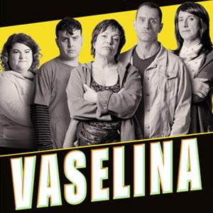 Teatre 'Vaselina'