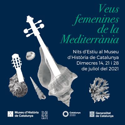Veus femenines de la Mediterrània - Museu d'Història de Catalunya 2021