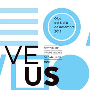 VEUS. Festival de Grups Vocals de Catalunya, Olot, 2019