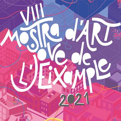 VIII Mostra d'Art Jove de l'Eixample - Barcelona 2021