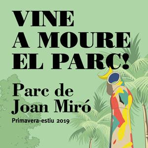 Vine a moure el parc! - Parc Joan Miró Barcelona 2019