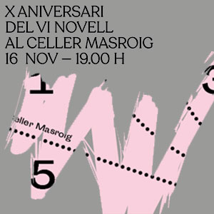 10a Festa del Vi Novell del Celler Masroig