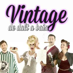 Teatre cabaret 'Vintage, de Dalt a Baix' de La Lola Bastarda