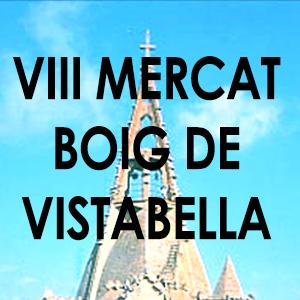 VIII Mercat Boig de Vistabella
