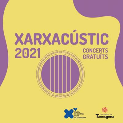 Xarxacústic, Xarxa de Centres Cívics de Tarragona, 2021