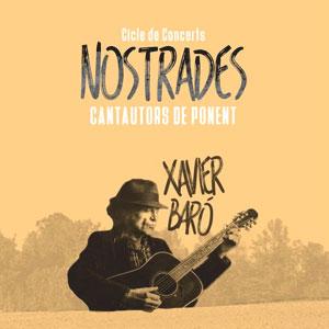 Concert de Xavier Baró, dins del cicle 'Nostrades. Cantautors de Ponent'