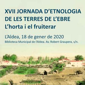 XVII Jornada d'Etnologia de les Terres de l'Ebre - L'Aldea 2020