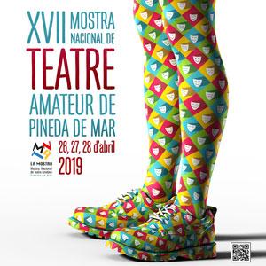 XVII Mostra Nacional de Teatre Amateur de Catalunya - Pineda de Mar 2019