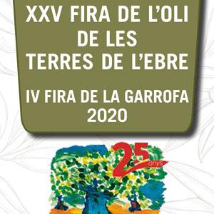 XXV Fira de l'Oli i IV Fira de la Garrofa de les Terres de L'Ebre - Jesús 2020