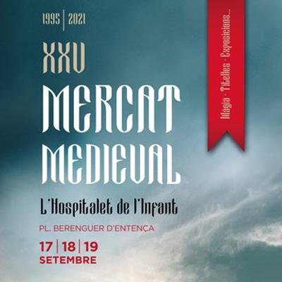 XXV Mercat Medieval de l'Hospitalet de l'infant - 2021